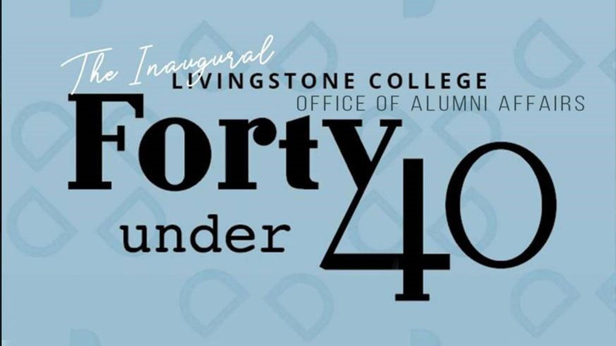 """Livingstone will hold its inaugural """"Forty Under 40"""" recognition program this fall and is..."""