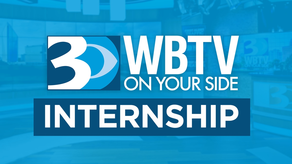 WBTV is accepting internship applications for undergraduate and graduate students concentrating...