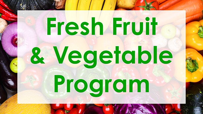 The FFVP is a federally assisted program administered by the U.S. Department of Agriculture...