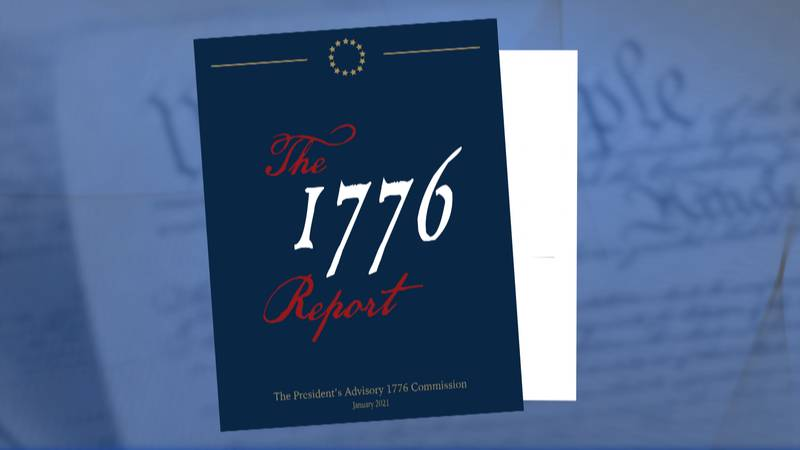 Former President Donald Trump's Advisory 1776 Commission released this report in Jan. 2021.