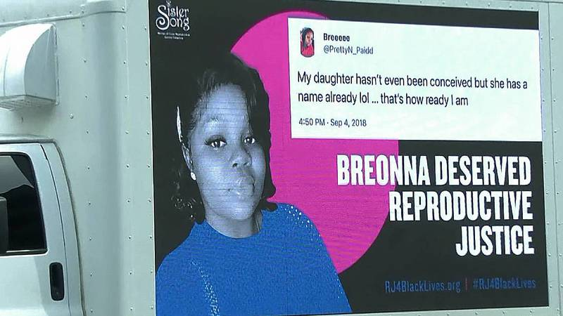 A mobile billboard of Breonna Taylor was paid for by SisterSong and Black Lives Matter...